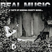 Real Music: A Taste of Sonoma County, Vol. 2 by Various Artists