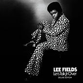 Let's Talk It Over (Deluxe Edition) by Lee Fields