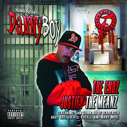 The Endz Ju$tify the Meanz by Danny Boy (2)