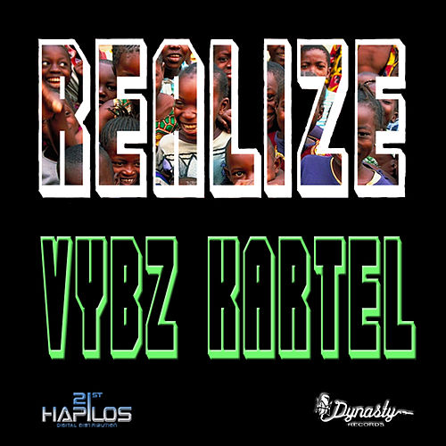 Realize Refix - Single by VYBZ Kartel