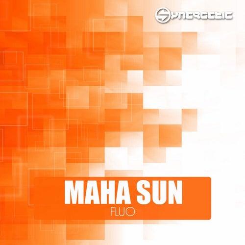 Fluo - EP by Maha Sun