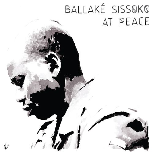 At Peace by Ballaké Sissoko