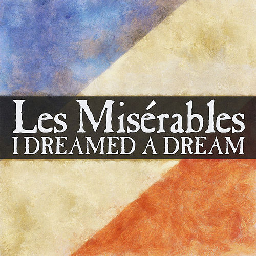 I Dreamed a Dream by Thematic Pianos