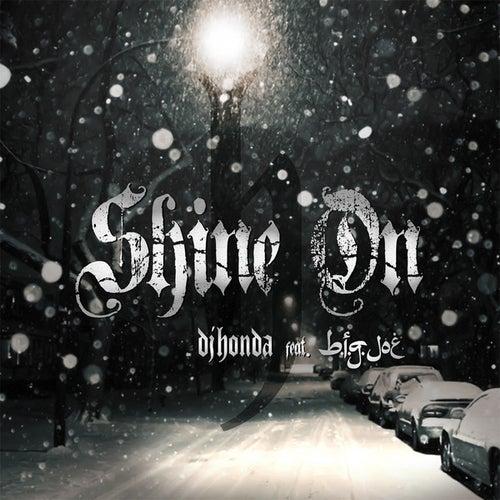 Shine On (dj honda feat. B.I.G.JOE) by DJ Honda
