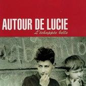 L'echappée belle by Autour de Lucie