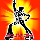Staying Alive (From the Movie ''Saturday Night Fever'' - Remix 2012) by Disco Fever