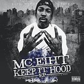 Keep It Hood von MC Eiht