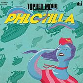 Phlotilla by Topher Mohr