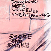 Love Suffers Long by Smoke And Smoke