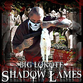 Shallow Lames - Single by Big Lokote