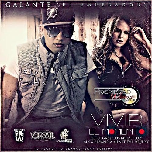 Vivir El Momento by Galante