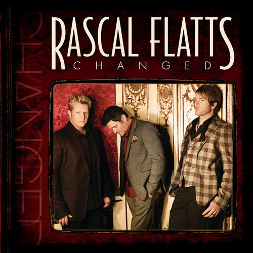 Changed von Rascal Flatts