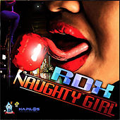 Naughty Girl - Single by RDX