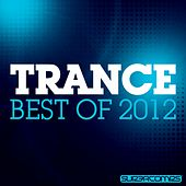 Trance - Best Of 2012 - EP by Various Artists