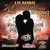 Las Bandas Románticas De América 2013 by Various Artists