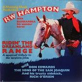 Ridin' The Dreamland Range by R.W. Hampton