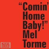 Comin' Home Baby! von Mel Tormè