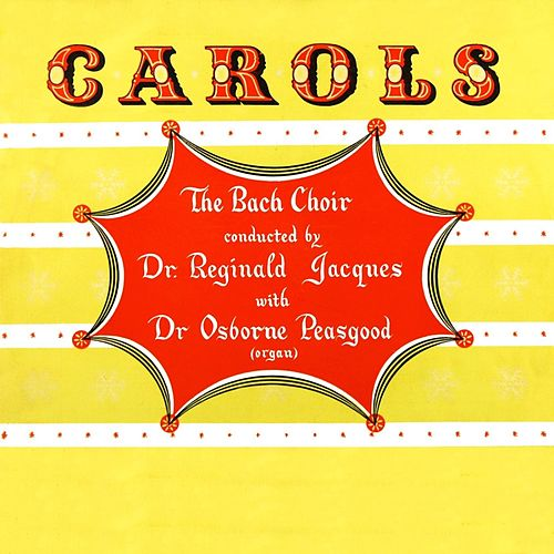 Carols by The Bach Choir