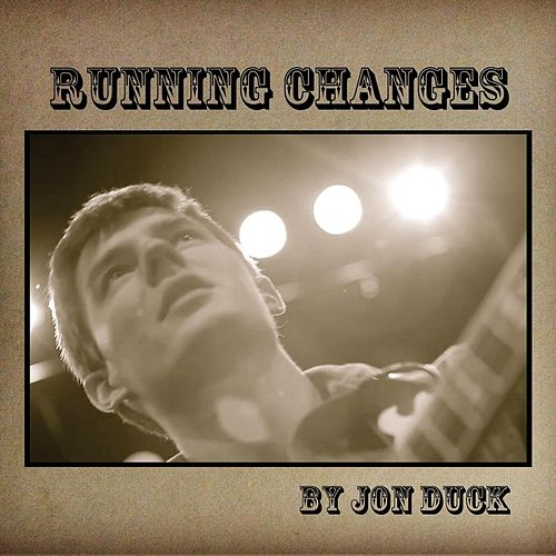Running Changes by Jon Duck