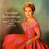 Sings Arias by Anneliese Rothenberger
