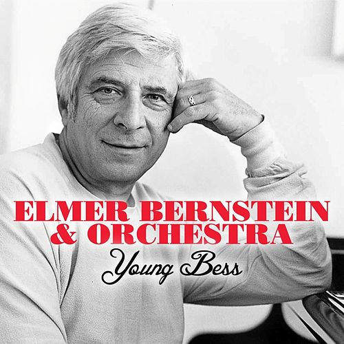 Young Bess by Elmer Bernstein
