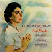 Glorybound Train by Rose Maddox