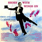 Shoes With Strings On by Fred Astaire