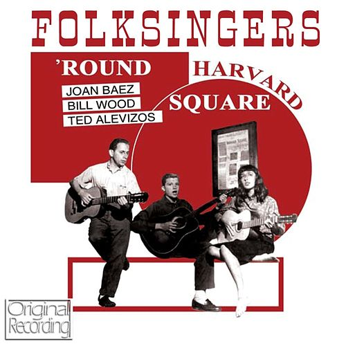 Folksingers 'Round Harvard Square by Joan Baez