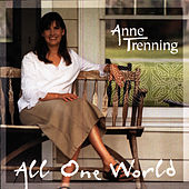 All One World by Anne Trenning