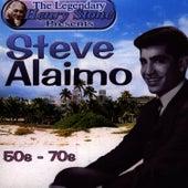 The Legendary Henry Stone Presents: Steve Alaimo- The 50s-The 70s by Steve Alaimo