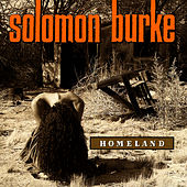 Homeland by Solomon Burke