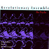 The Psyche by Revolutionary Ensemble