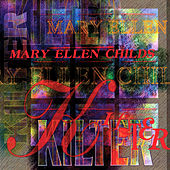 Kilter by Mary Ellen Childs