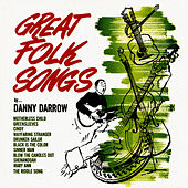 Great Folk Songs by Danny Darrow