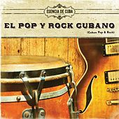 El Pop y Rock Cubano by Various Artists