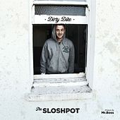 The Sloshpot by Dirty Dike