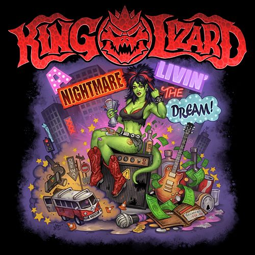 A Nightmare Livin' the Dream by King Lizard