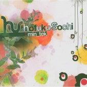 Min_Tek by Hofuku Sochi