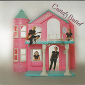 Candy Band by The Candy Band
