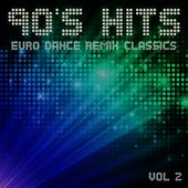 90's Hits Euro Dance Remix Classics (Vol.2) by Various Artists