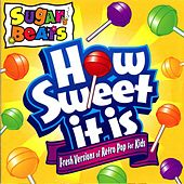 How Sweet It Is by Sugar Beats