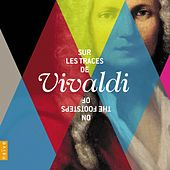 Sur les traces de Vivaldi (On the footsteps of Vivaldi) by Various Artists