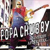 Deliveries after Dark von Popa Chubby