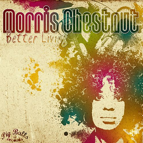 Better Living by Morris Chestnut