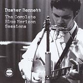 The Complete Blue Horizon Sessions by Duster Bennett