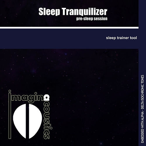 Sleep Tranquilizer by Imaginacoustics