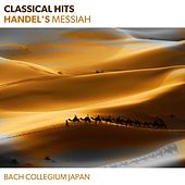 Classical Hits - Handel's Messiah by David Thomas