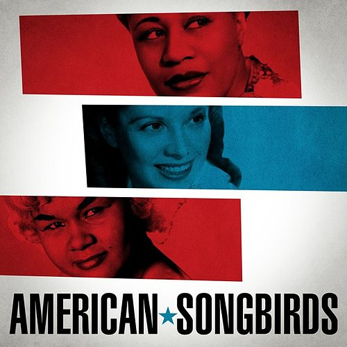 American Songbirds by Various Artists
