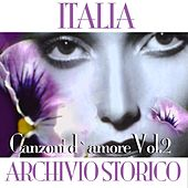 Italia archivio storico - Canzoni d'amore, Vol. 2 by Various Artists