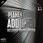Addicted by Plamen Deejay